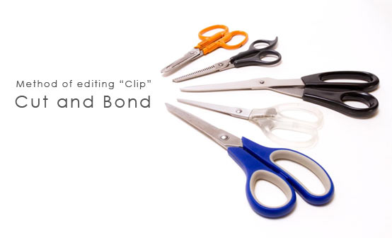 Method of editing Clip Cut and Bond クリップの分割と結合