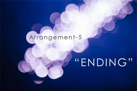 Arrangement-5 ENDING アレンジ エンディング