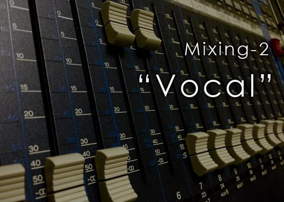 Mixing-2 Vocal