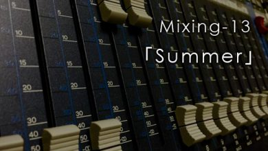 Mixing-14「Summer」