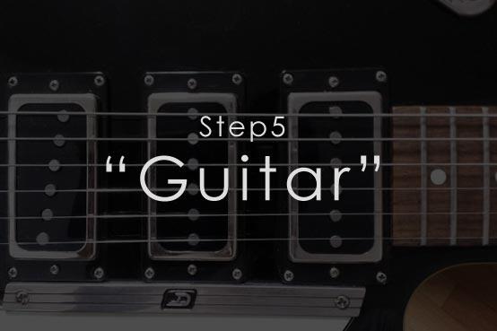 Step5 Guitar ステップ5 ギター