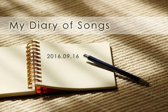 My Diary of Songs 20160916