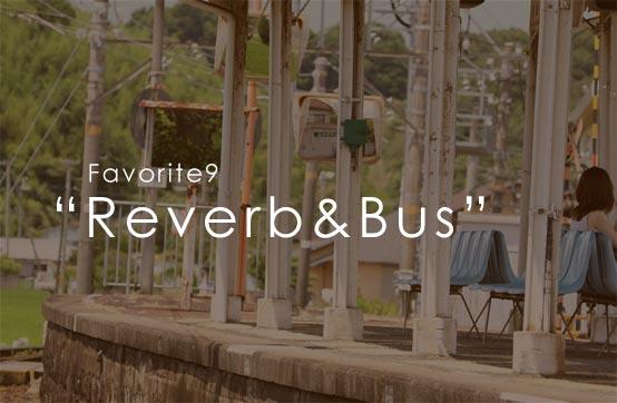 favorite9 Reverb&Bus