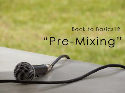 Back to Basic12 Pre-Mixing