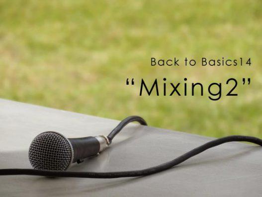 Back to Basic14 Mixing2