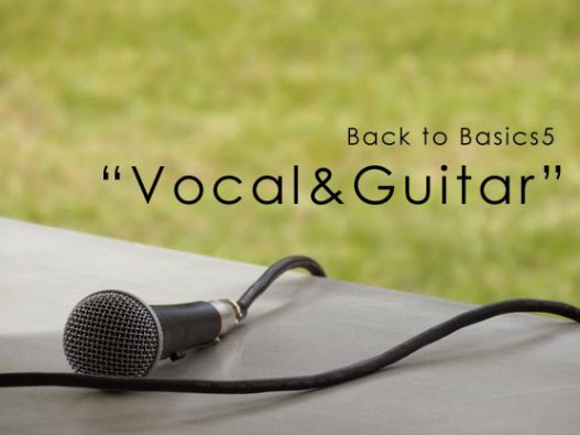 Back to basics6 Vocal and Guitar