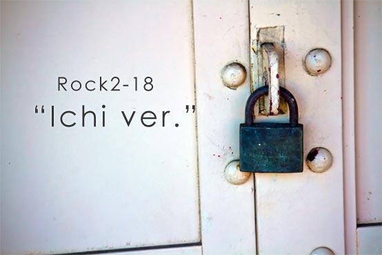 rock2-18 ichi ver.
