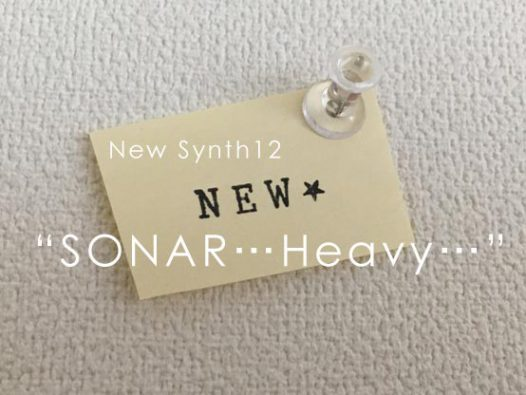 new synth12 SONAR… Heavy…