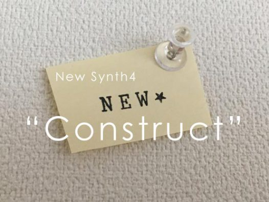 new synth4 Construct
