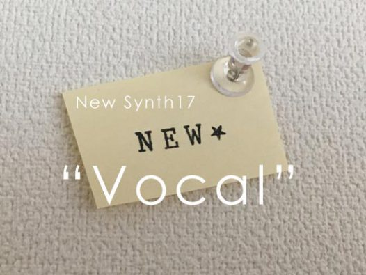 New Synth17 Vocal