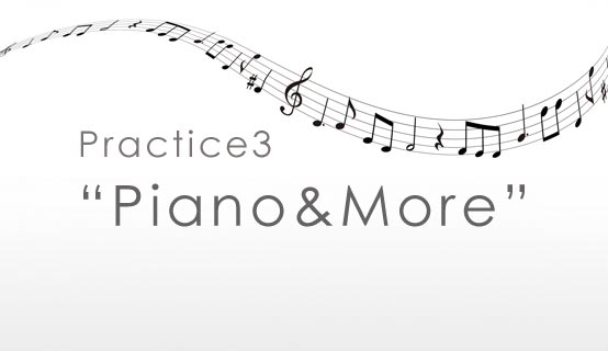 practice3 Piano & More
