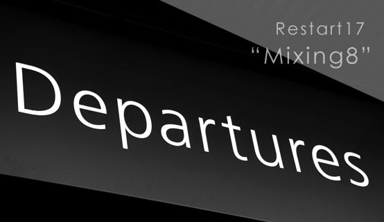 Restart17 Mixing8