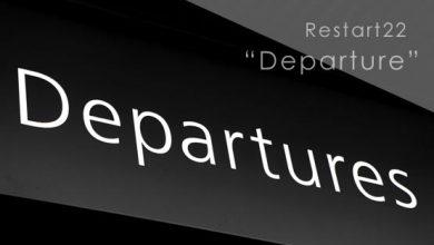 Restart22 Departure