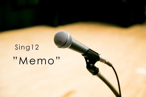 Sing12 Memo
