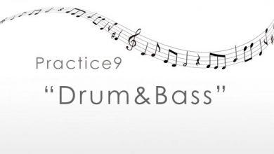 practice9 Drum&Bass
