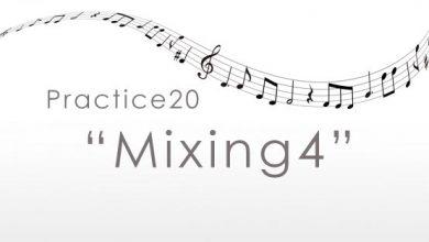 practice20 Mixing4