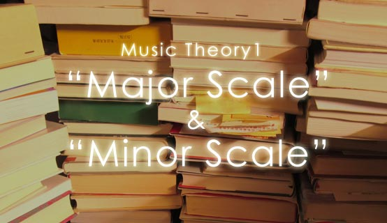 Music Theory Major Scale & Minor Scale