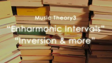 Music Theory3 Enharmonic Intervals , Inversion&more