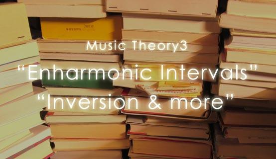 Music Theory3 Enharmonic Intervals , Inversion&more