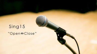 Sing 15 Open ⇔ Close
