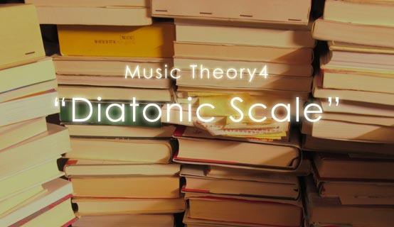 Music Theory4 Diatonic Scale