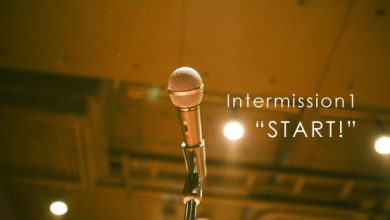 Intermission Start!