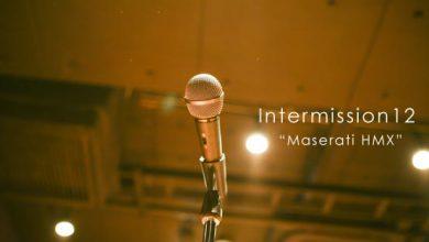 Intermission12 HMX