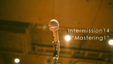 Intermission14 Mastering1