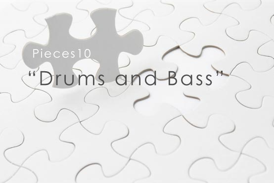 piece10 Drums and Bass