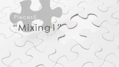 piece5 Mixing1